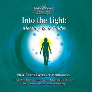 Into the Light: Meeting Your Guides 2 CD